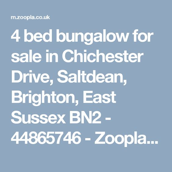 Amazing Bungalows For Sale Chichester Part - 14: 4 Bed Bungalow For Sale In Chichester Drive, Saltdean, Brighton, East  Sussex BN2 - 44865746 - Zoopla Mobile | A Home? | Pinterest | Brighton East  Sussex, ...