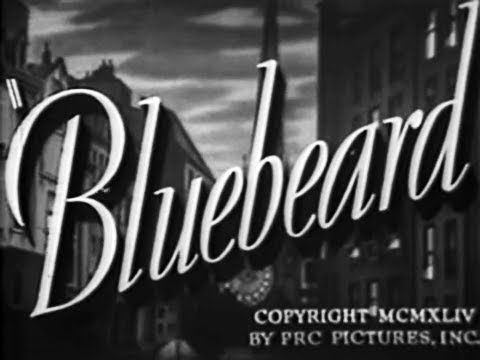 Film Noir Crime Horror Movie Bluebeard 1944 Youtube Film Noir Film Stills B Movie