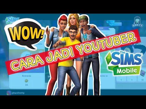 Cara Menjadi Youtuber Di Game The Sims Mobile Indonesia Youtube Youtube Sims Cara