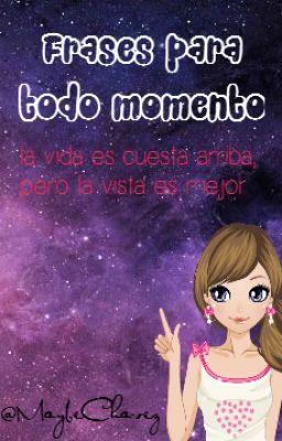 """Deberías leer """" Frases para todo momento """" en #Wattpad #novelajuvenil"""