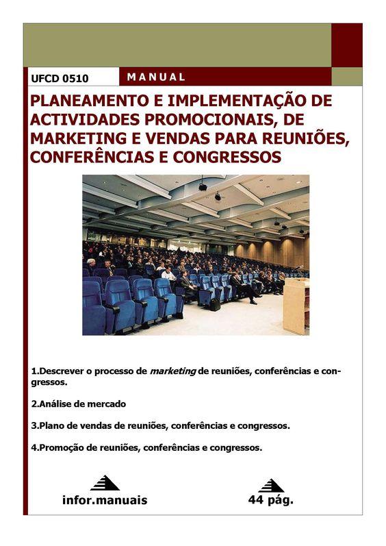 0510. Planeamento e implementação de act promocionais, de mkt e vendas para reuniões, conf e congr