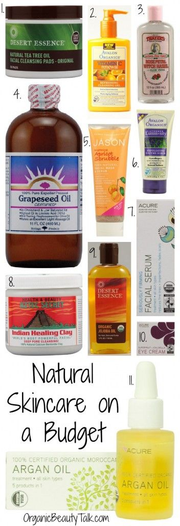 Natural Beauty On a Budget - Skincare: 1. Desert Essence Natural Tea Tree Oil Cleansing Pads 2. Avalon Organics Cleansing Gel Vitamin C 3. Thayers Witch Hazel with Aloe Vera Rose Petal (normal to dry skin) or with Aloe Vera Lemon 4. Heritage Grapeseed Oil 5. Jason Facial Wash and Scrub Apricot Scrubble 6. Avalon Organics Exfoliating Enzyme Scrub Lavender 7. Acure Firming Facial Serum 8. Aztec Indian Healing Clay 9. Desert Essence Organic Jojoba Oil 10. Acure Eye Cream 11. Acure Argan Oil