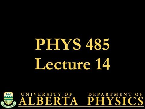 Phys 485 Lecture 14 The Dirac Equation Youtube