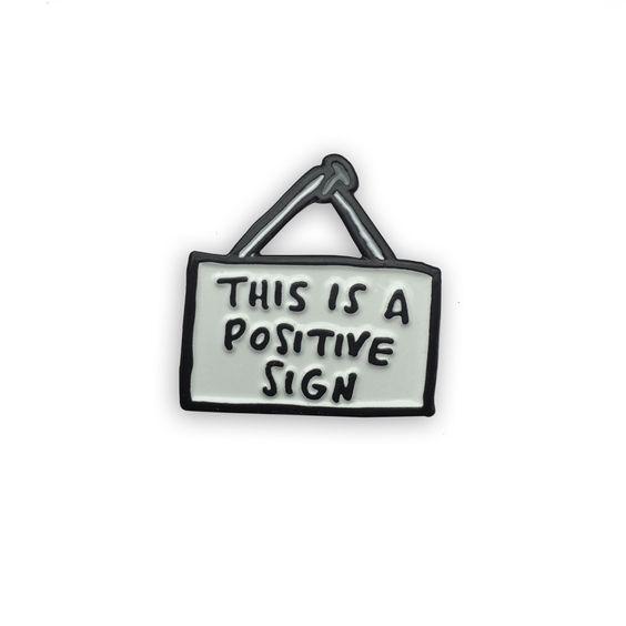 Positive Sign Enamel Pin - Veronica Dearly Illustration