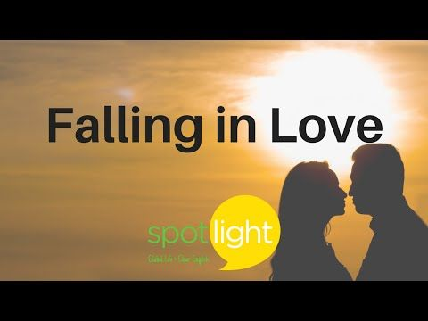 Falling In Love Practice English With Spotlight Youtube