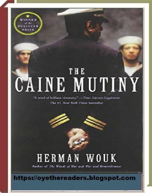 The Caine Mutiny By Herman Wouk Book Pdf Download Free The Caine Mutiny Mutiny Herman Wouk