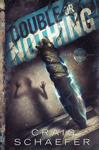 Double or Nothing (Daniel Faust Book 7) by Craig Schaefer