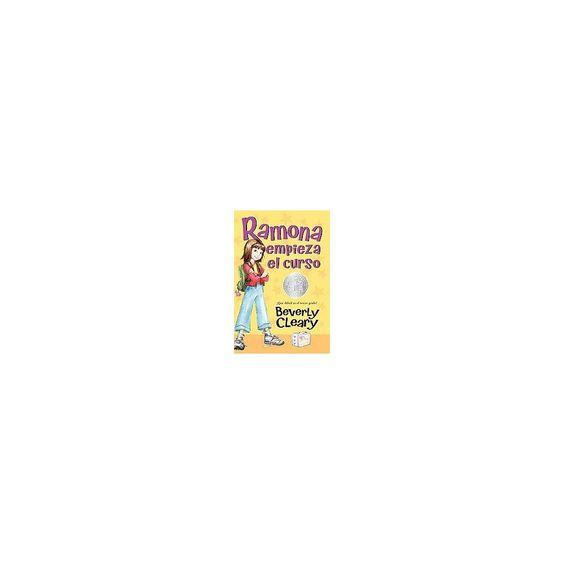 Ramona empieza el curso / Ramona Quimby, ( Ramona) (Translation) (Paperback)