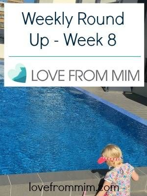 Weekly Round Up - Week 8 - lovefrommim.com Emigrating from the UK to Australia Newcastle NSW