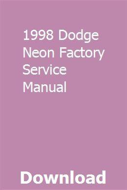 1998 Dodge Neon Factory Service Manual Repair Manuals Ford News Manual