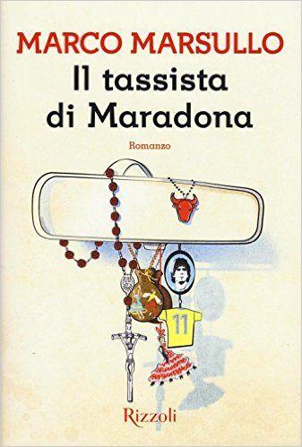 Marco Marsullo - Il tassista di Maradona