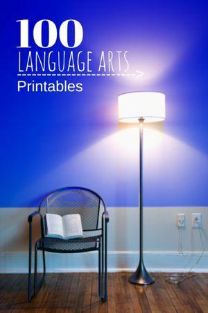 100 Language Arts Printables for homeschool and classroom use