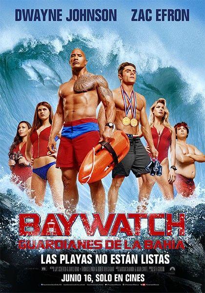 Baywatch Guardianes De La Bahia 2017 Peliculas Completas Guardianes De La Bahia Peliculas Romanticas Completas