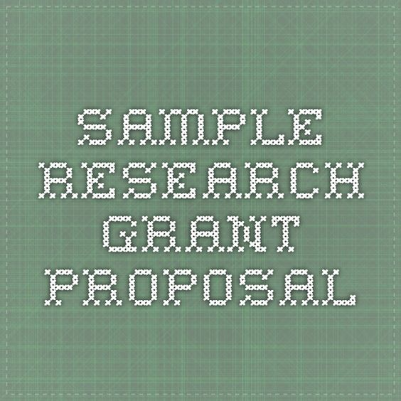Sample Research Grant Proposal  Grant And Proposal Writing