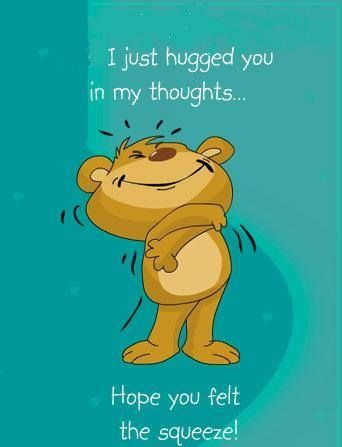 I just hugged you in my thoughts quotes cute quote hug bear friendship quotes: