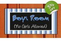 Boys Room No Girls Allowed