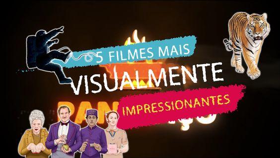 5 FILMES MAIS VISUALMENTE IMPRESSIONANTES