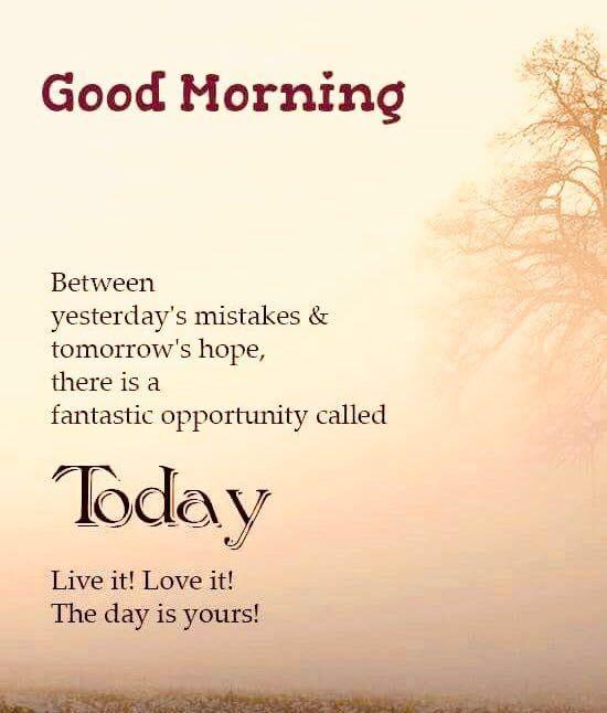 Pin By Karen On Good Morning N Good Night Happy Good Morning Quotes Good Morning Friends Quotes Good Morning Quotes