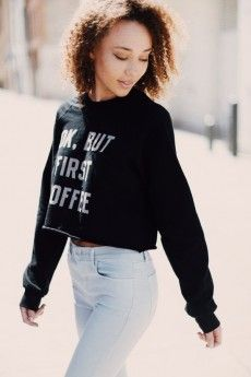 Cynthia But First Coffee Sweatshirt