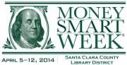 MONEY SMART Workshops Offered this Spring | Santa Clara County Library District