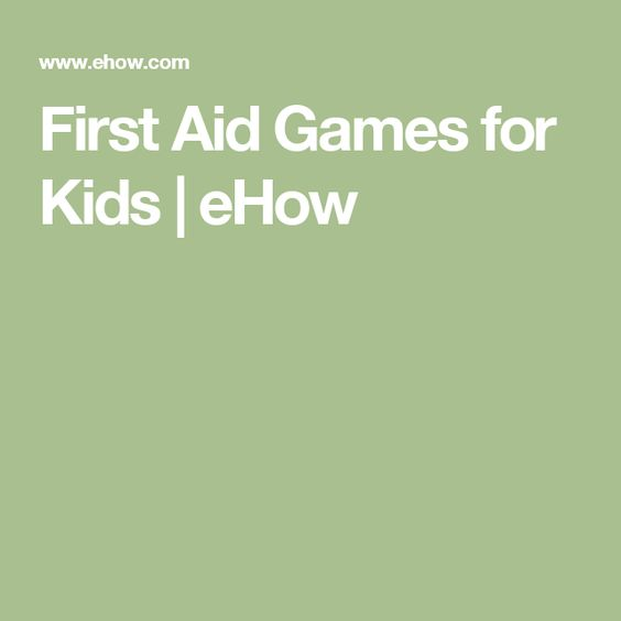 First Aid Games for Kids | eHow