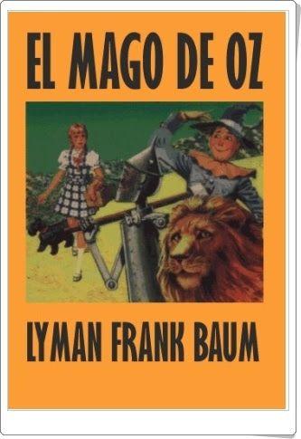 """""""El Mago de Oz"""" de Lyman Frank Baum:"""
