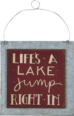 Sign - Lifes a Lake | $10.35 www.lakerabuntrading.com