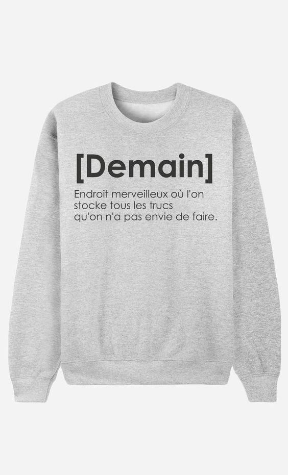 Sweat Femme Définition de Demain... par Alfred le Français - Wooop.fr