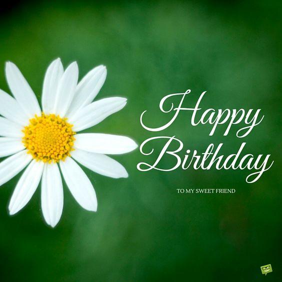 Happy Birthday to my sweet friend.: