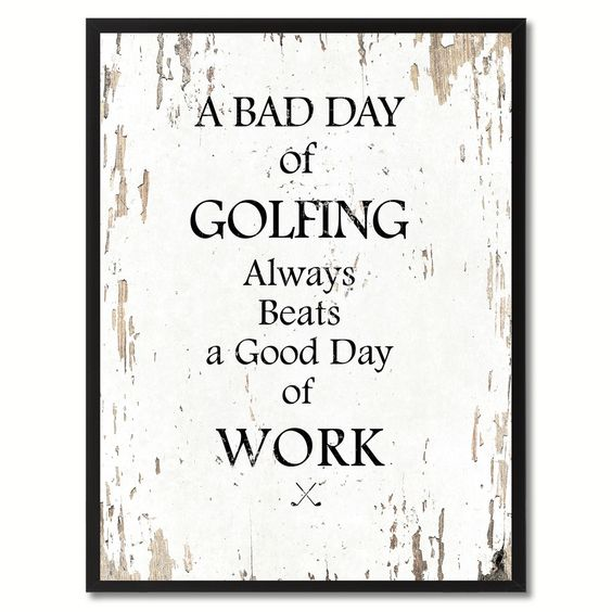 A Bad Day Of Golfing Funny Quote Saying Gift Ideas Home