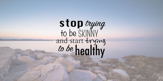 That's right! Focus on taking care of your health and the body you want will come!