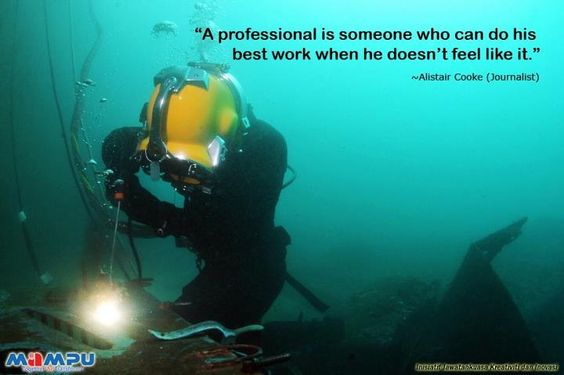 A professional is someone who can do his best work when he doesn't feel like it