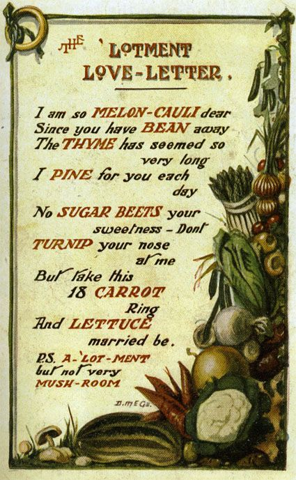 """Love letter for vegetable gardeners. """"A Valentine Allotment Love Letter"""" by Donald McGill. #victorygarden"""