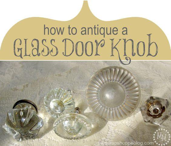 The Scrap Shoppe: How to Antique a Glass Knob: Glass Knobs, Antique Glass, Diy Crafts, Glass Door Knobs, Diy Knobs, Architecture Antiques, Crafts Diy, Crafty Ideas, Glass Paint