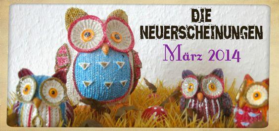 Katis-Buecherwelt: [NEUERSCHEINUNGEN] Für den Monat März 2014