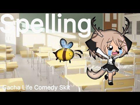 Spelling Bee Gacha Life Comedy Skit Youtube Comedy Skits Skits Spelling Bee