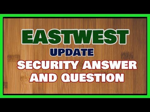 Eastwest Bank Online Account Update Security Question And Answer Details 2020 In 2020 Online Accounting This Or That Questions Accounting