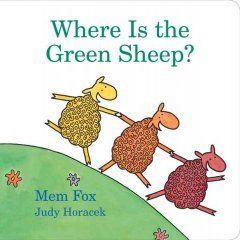 Patterned text. Where is the green sheep? / Mem Fox, Judy Horacek.