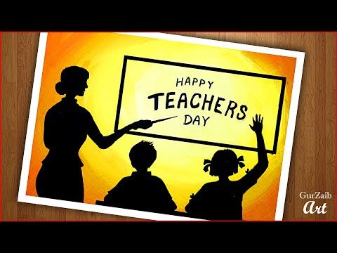 Happy Teachers Day Drawing Poster Colors Painting Art For Greeting Card Easy Step By Step In 2020 Teachers Day Drawing Happy Teachers Day Poster Color Painting