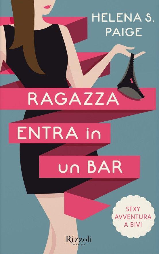 The gorgeous Italian cover for A Girl Walks into a Bar.