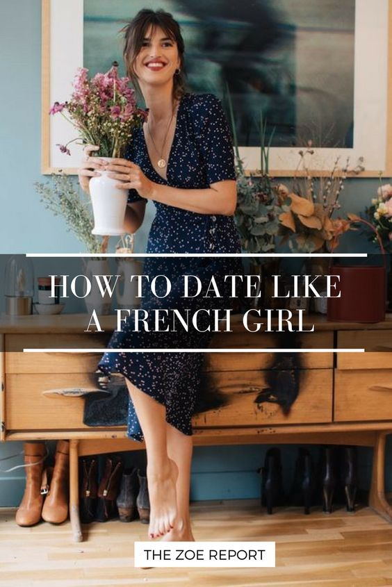 How To Date Like A French Girl French Women Style French Women French Girl Style
