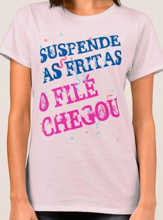 Camiseta Com Frase De Carnaval O Filé Chegou Frases Para