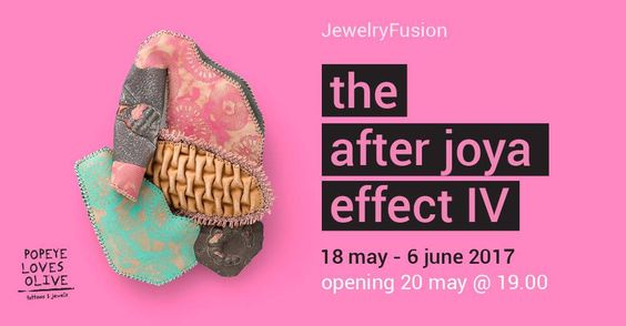 The After Joya Effect IV -  18 may-6 june 2017 - Athens at Popeye Loves Olive agllery: