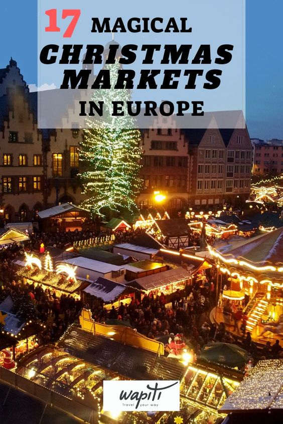 Best Christmas Markets In Europe 2020 Christmas Markets Europe Christmas In Europe Europe Winter Travel