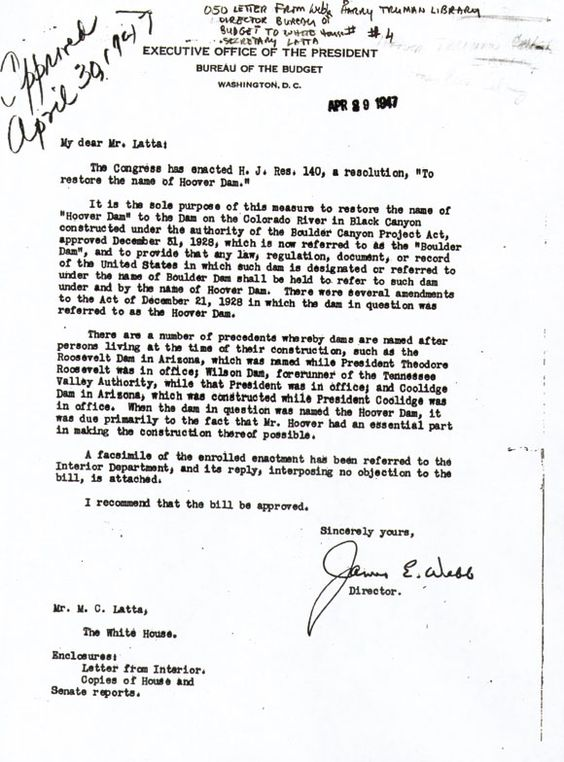 Letter from James Webb, Director of Bureau of the Budget, to White House Secretary Latta; April 29, 1947_Renaming Hoover Dam_Herbert Hoover Online Digital Library