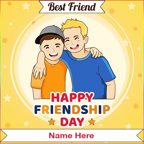 Are You Searching For Sunday 4 August 2019 Happy Friendship Day Picture With Name Yo Friendship Day Pictures Happy Friendship Day Picture Happy Friendship Day