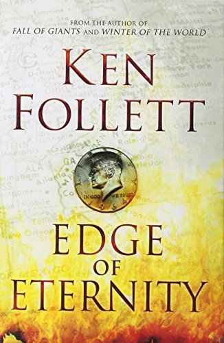 Edge of Eternity is a historical and family saga novel by Welsh-born author Ken Follett, published in 2014. It is the third book in the Century Trilogy, after Fall of Giants and Winter of the World.