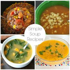 Simple and Delicious  Soup Recipes