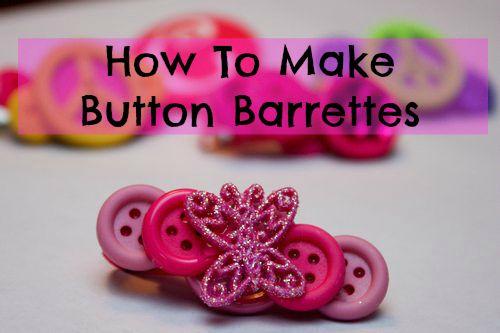 button barrettes: Button Bonanza, Buttons Crafts, Button Projects, Button Crafts, Arrow Crafts, Craft Projects, Craft Ideas, Button Barrettes