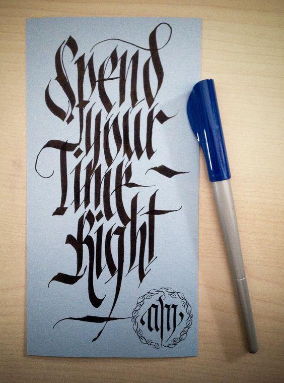 Spend your time right Carta Gmund 03 Colors  © 2014 alberto manzella. Tutti i diritti riservati #gmund #gmund paper #gmund envelopes #gmund colors #calligrafia #calligraphy #albertomanzella #albertomanzellacalligrafia #albertomanzellacalligraphy #fraktur #gotico #gothic #textur